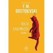 Frații Karamazov - două volume - F. M. Dostoievski