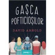 Gașca pofticioșilor - David Arnold