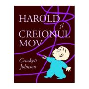 Harold și creionul mov - Crockett Johnson