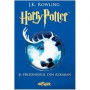 Harry Potter și prizonierul din Azkaban - J. K. Rowling