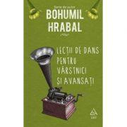 Lecții de dans pentru vârstnici și avansați - Bohumil Hrabal