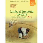 Limba si literatura romana - Manual pentru clasa XI