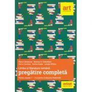 Limba si literatura romana - Pregatire completa pentru Evaluarea Nationala