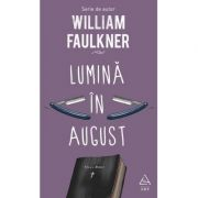 Lumină în august - William Faulkner