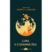 Luna e o doamnă rea - Robert A. Heinlein
