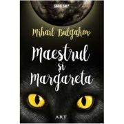 Maestrul și Margareta - Mihail Bulgakov