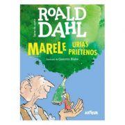 Marele Uriaș Prietenos - Roald Dahl