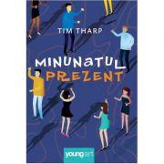 Minunatul prezent - Tim Tharp