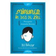 Minunea în 365 de zile. Preceptele domnului Browne - R. J. Palacio