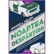 Noaptea despărțirii - Jennifer A. Nielsen