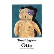 Otto. Autobiografia unui ursuleț de pluș - Tomi Ungerer