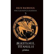 Percy Jackson și Olimpienii (#3). Blestemul Titanului - Rick Riordan
