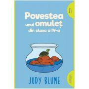 Povestea unui omuleţ din clasa a IV-a - Judy Blume