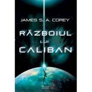 Războiul lui Caliban - James Corey