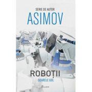 Roboții III. Soarele gol - Isaac Asimov