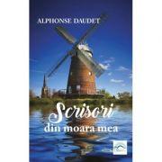 Scrisori din moara mea - Alphonse Daudet