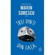 Trei dinţi din faţă - Marin Sorescu