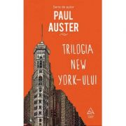 Trilogia New York-ului - Paul Auster