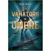 Vânătorii de umbre - Robert Kurson