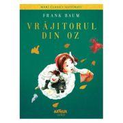 Vrăjitorul din Oz - Frank Baum