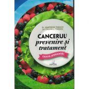 Cancerul: prevenire si tratament - Dr. Agatha M. Thrash