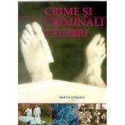 Crime si criminali celebri - Martin Edwards