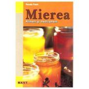 Mierea | Aliment si medicament
