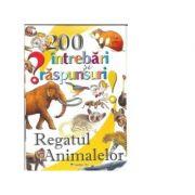 200 de intrebari si raspunsuri - Regatul animalelor