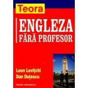 Limba engleza fara profesor - Leon Levitchi