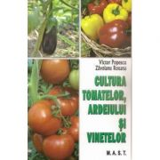 Cultura tomatelor, ardeiului si vinetelor