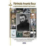 Sfântul Arsenie Boca - o viata inchinata schimbarii vietii noastre - Natalia Corlean