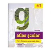Atlas geografic școlar. Terra. Clasa a V-a - Ionuț Popa