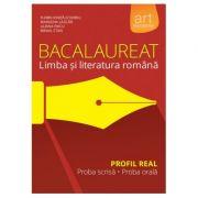 Bacalaureat. LIMBA ȘI LITERATURA ROMÂNĂ. Profil Real - Liliana Paicu, Marilena Lascăr, Mihail Stan