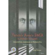 Parintele Arsenie Boca. in Arhivele Securitatii 2 - Florian Bichir