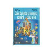 Caiet de limba si literatura romana clasa 2 a - Ioan Sas, Rodica Halmu, Maria Sas, Adela Lazar