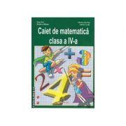 Caiet de matematica clasa 4 a - Ioan Sas, Maria Sas, Rodica Halmu, Adela Lazar