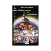 Credinta lucratoare si marturisitoare - Ierodiacon Paraschiv Cleopa