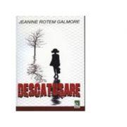 DESCATUSARE - Jeanine Rotem Galmore