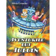 Aventurile lui Iulian - Silvia Ursache