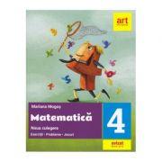 MATEMATICĂ. Noua culegere pentru clasa a IV-a. Exerciţii, probleme, jocuri - Mariana Mogoș