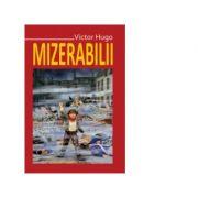 Mizerabilii (5 volume) - Victor Hugo