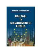 Noutati in managementul public - Armenia Androniceanu
