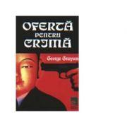 Oferta pentru crima - George Grayson