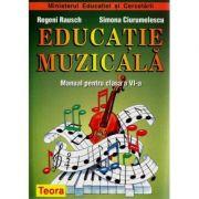 Educatie muzicala - Manual pentru clasa VI