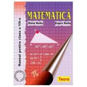 Matematica - Manual pentru clasa VII (Radu)