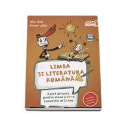 Caiet de lucru la Limba si literatura romana conform programei pentru clasa a IV-a, semestrul aI II-lea - Alina Radu
