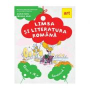 LIMBA ȘI LITERATURA ROMÂNĂ. Manual pentru clasa a IV-a. Semestrul I (cu CD) - Alina Radu, Roxana Jeler