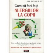 Cum sa faci fata alergiilor la copii – Jill Eckersley