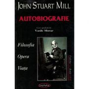 Autobiografie - John Stuart Mill