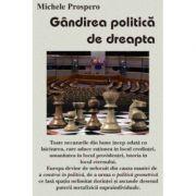 Gandirea politica de dreapta – Michele Prospero
